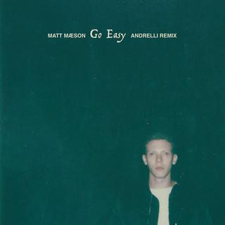 Go Easy (Andrelli Remix)