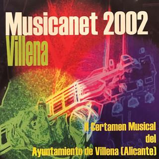 Musicanet 2002 Villena - II Certamen Musical Del Ayuntamiento De Villena (Alicante)