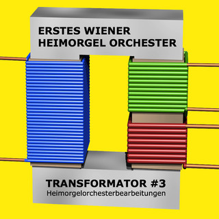 Transformator 3 - Heimorgelorchesterbearbeitungen