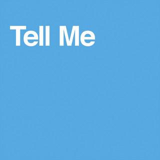 Tell Me (Secrets Mix)