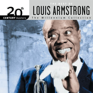 20th Century Masters:The Best Of Louis Armstrong - The Millennium Collection