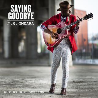 Saying Goodbye (SST Studio Session)