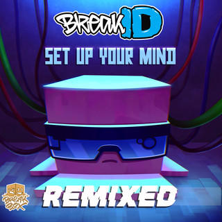 Set Up Your Mind Remixed