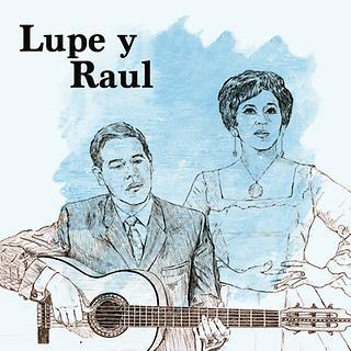 Lupe y Raul