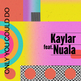 Only You Could Do (Feat. Nuala)