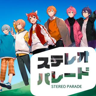 ステレオパレード (Stereo Parade)