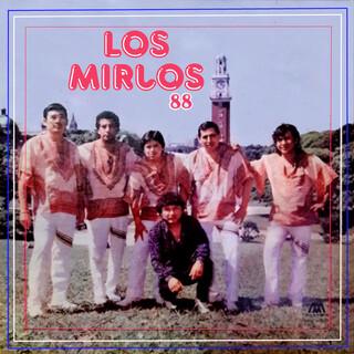 Los Mirlos '88