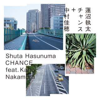 CHANCE feat. 中村佳穂 (Chance feat. Kaho Nakamura)