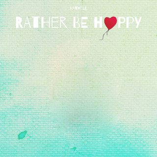 Rather Be Happy (Feat. Goldford)