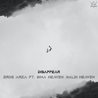 Disappear (Feat. Bima Heaven & Naldi Heaven)