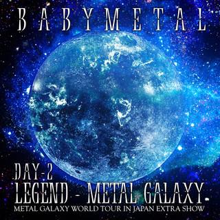 LEGEND – METAL GALAXY (DAY 2)