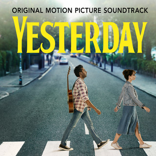 Yesterday (Original Motion Picture Soundtrack) (靠譜歌王電影原聲帶)