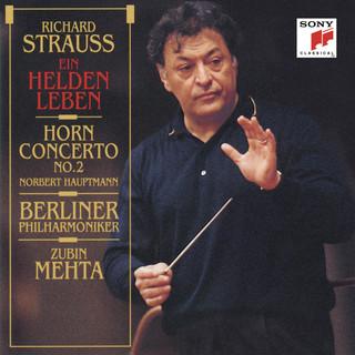 Strauss:Ein Heldenleben & Horn Concerto No. 2