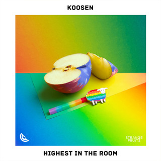 Highest In The Room