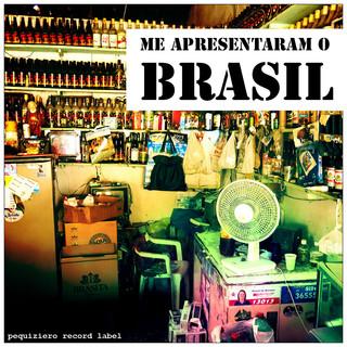 Me Apresentaram O Brasil