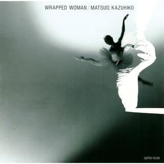 Wrapped Woman (ラップドウーマン)