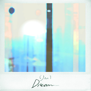 Jan:Dream