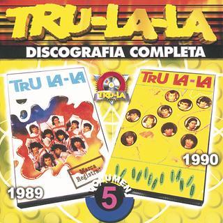 Tru La La Discografia Completa Volumen 5