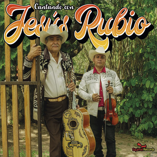 Cantando Con Jesus Rubio
