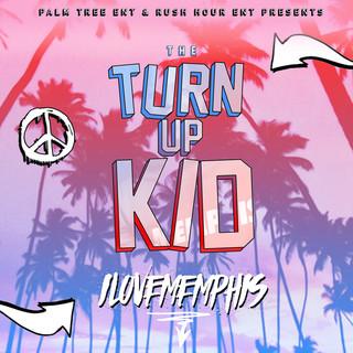 The TurnUp Kid - EP