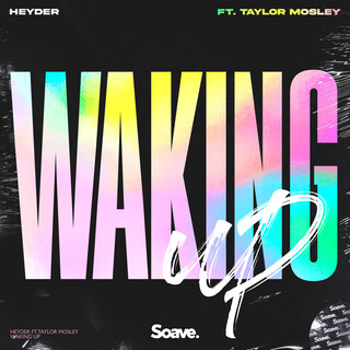 Waking Up (Feat. Taylor Mosley)