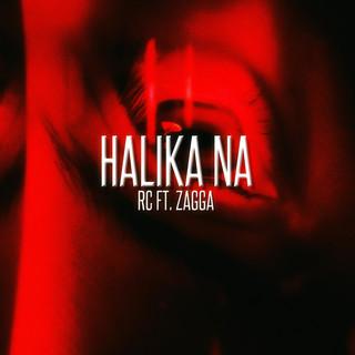 Halika Na (Feat. Zagga)
