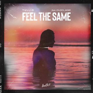 Feel The Same (feat. Eileen Jaime)