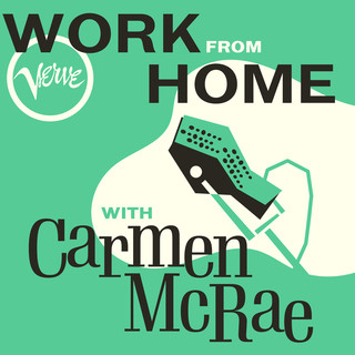 Work From Home With Carmen McRae