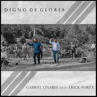Digno De Gloria (Feat. Erick Porta)