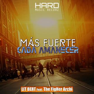 Más Fuerte Cada Amanecer (Feat. The FigHer Archi)