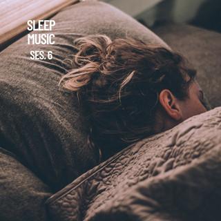 Sleep Music, Música De Relajación Para Dormir Profundamente Sesión 6