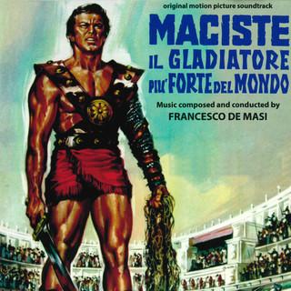 Maciste, Il Gladiatore Più Forte Del Mondo (Original Motion Picture Soundtrack)