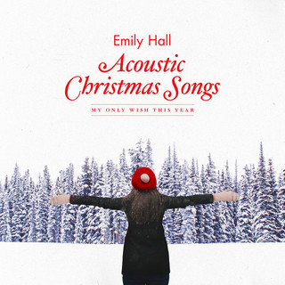 Acoustic Christmas Songs - My Only Wish This Year