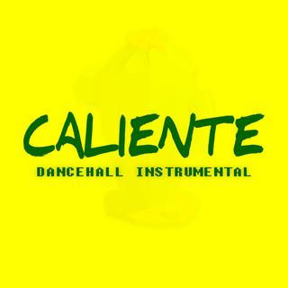 Caliente (Dancehall (Instrumental))