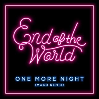 One More Night (Mako Remix)