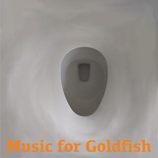 Music For Goldfish