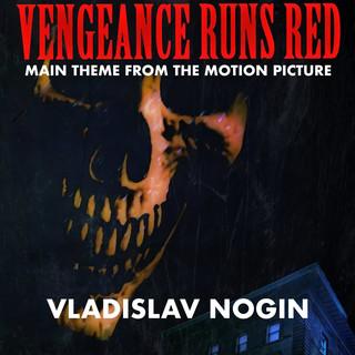 Vengeance Runs Red (Original Motion Picture Soundtrack)