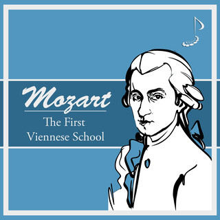 Mozart:The First Viennese School