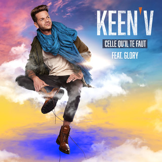 Celle Qu\'il Te Faut (Feat. Glory)