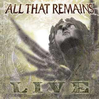 All That Remains (Live)