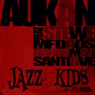 Jazz For Tha Kids (Remix)