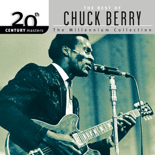 20th Century Masters:The Best Of Chuck Berry - The Millennium Collection