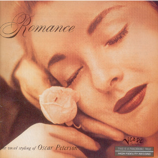 Romance / The Vocal Styling Of Oscar Peterson