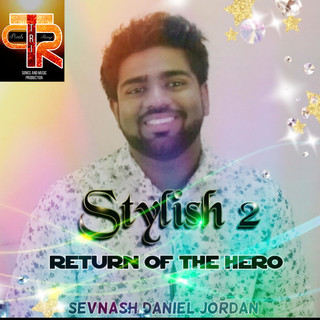 Stylish 2:Return Of The Hero