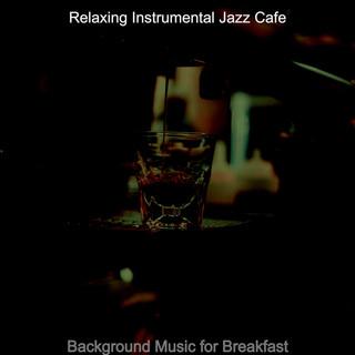 Background Music For Breakfast