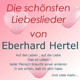 Die Schönsten Liebeslieder Von Eberhard Hertel