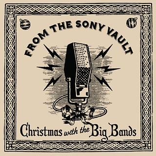 From The Sony Vault:Christmas With The Big Bands