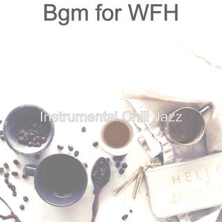 Bgm For WFH