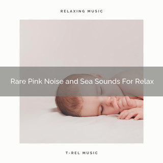 Rare Pink Noise And Sea Sounds For Relax