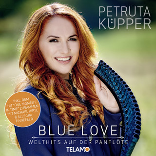 Blue Love:Welthits Auf Der Panflöte